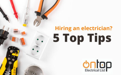 Hiring an electrician? Here are 5 things to consider